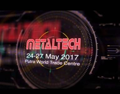 METALTECH Malaysia Exhibition 2017
